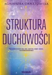 Okładka książki Struktura duchowości Agnieszka Ornatowska