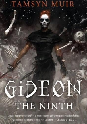 Okładka książki Gideon the Ninth Tamsyn Muir