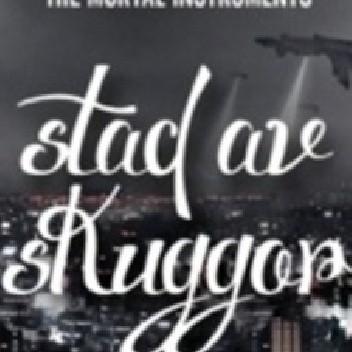 Okładka książki Stad av skuggor Cassandra Clare