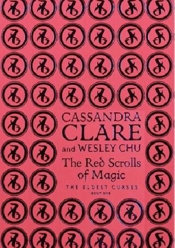 Okładka książki The Red Scrolls of Magic Cassandra Clare
