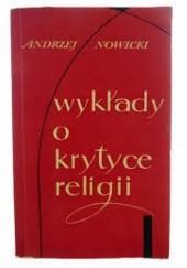 Okładka książki Wykłady o krytyce religii Andrzej Nowicki