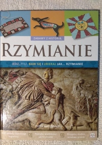 Okładka książki Rzymianie Fiona MacDonald