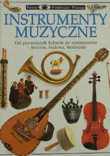 Okładka książki Instrumenty muzyczne Neil Ardley