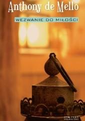 Okładka książki Wezwanie do miłości Anthony de Mello