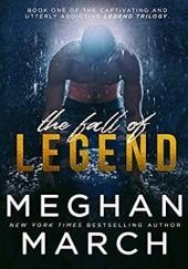 Okładka książki The Fall of Legend Meghan March