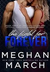 Okładka książki The Fight for Forever Meghan March