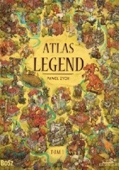 Okładka książki Atlas legend. Tom 1. Śląsk, Wielkopolska i Ziemia Lubuska
