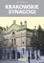 Okładka książki Krakowskie synagogi Bartłomiej Grzegorz Sala