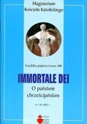 Okładka książki Immortale Dei. O państwie chrześcijańskim
