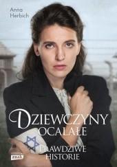 Okładka książki Dziewczyny ocalałe Anna Herbich-Zychowicz
