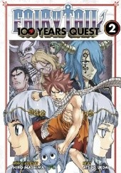Okładka książki Fairy Tail: 100 Years Quest Volume 2 Hiro Mashima,Atsuo Ueda