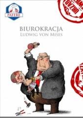Okładka książki Biurokracja Ludwig von Mises