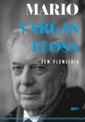 Okładka książki Zew plemienia Mario Vargas Llosa