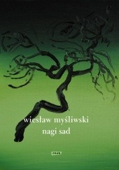 Okładka książki Nagi sad Wiesław Myśliwski