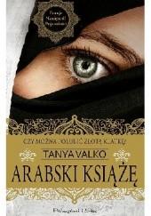 Okładka książki Arabski książę Tanya Valko