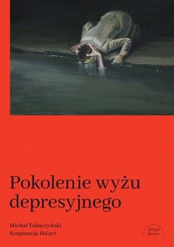 Okładka książki Pokolenie wyżu depresyjnego Michał Tabaczyński
