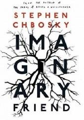 Okładka książki Imaginary Friend Stephen Chbosky
