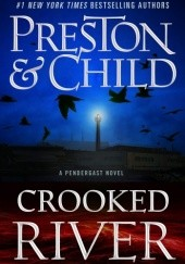 Okładka książki Crooked River Douglas Preston, Lincoln Child