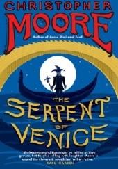 Okładka książki The Serpent of Venice Christopher Moore