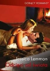 Okładka książki Odcięci od świata Jessica Lemmon