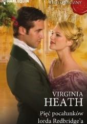 Okładka książki Pięć pocałunków lorda Redbridge'a Virginia Heath