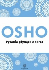 Okładka książki Pytania płynące z serca Osho