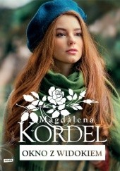 Okładka książki Okno z widokiem Magdalena Kordel
