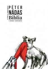 Okładka książki Biblia i inne historie Péter Nádas