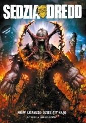 Okładka książki Sędzia Dredd – Krew Satanusa: Dziesiąty Krąg Pat Mills,John Hicklenton