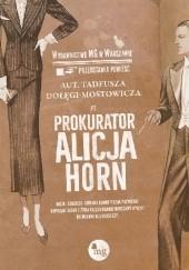 Okładka książki Prokurator Alicja Horn Tadeusz Dołęga-Mostowicz