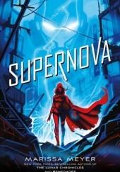 Okładka książki Supernova Marissa Meyer