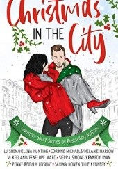 Okładka książki Christmas in the City Vi Keeland, Elle Kennedy, Penelope Ward, L.H. Cosway, Sarina Bowen, Penny Reid, Helena Hunting, Sierra Simone, Corinne Michaels, Melanie Harlow, Kennedy Ryan, L.J. Shen