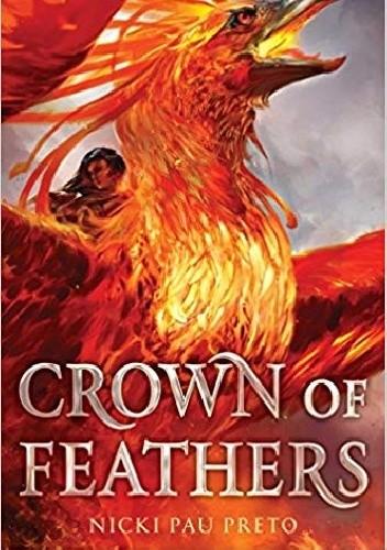 Okładka książki Crown of Feathers Nicki Pau Preto