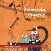 Okładka książki Zwierzęta muzycy Julio Antonio Blasco,Pedro Alcalde