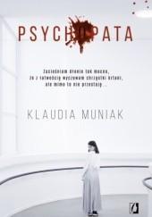 Okładka książki Psychopata Klaudia Muniak