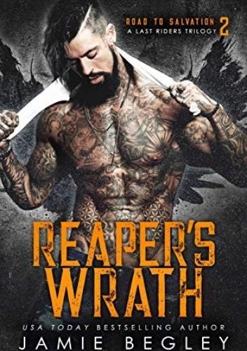 Okładka książki Reaper's Wrath Road to Salvation Book 2 Jamie Begley