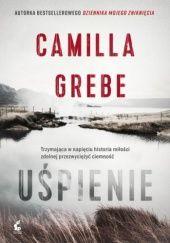 Okładka książki Uśpienie Camilla Grebe