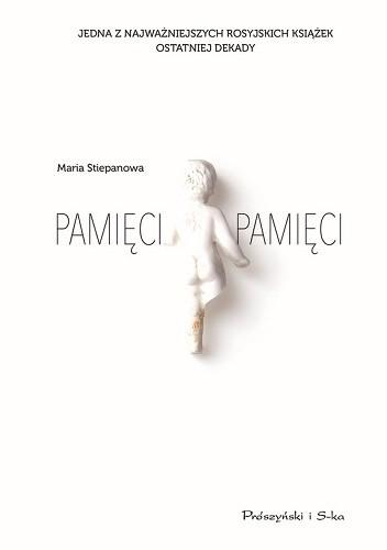Okładka książki Pamięci pamięci Maria Stiepanowa