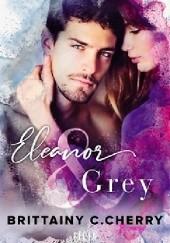 Okładka książki Eleanor & Grey Brittainy C. Cherry
