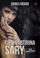 Okładka książki Ciemna strona Sary Danka Braun