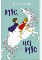 Okładka książki Mio, mój Mio Astrid Lindgren,Ilon Wikland