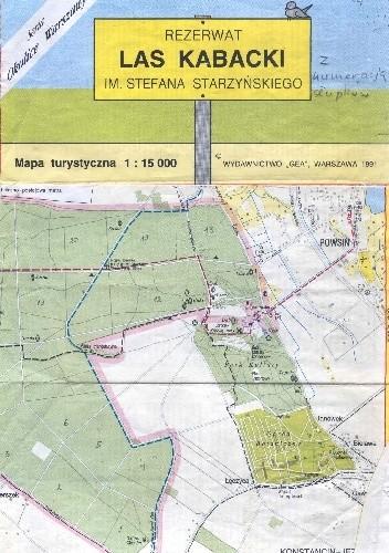 Okładka książki Rezerwat Las Kabacki im. Stefana Starzyńskiego Małgorzata Kościelska-Chmurko,Elżbieta M. Tokarska