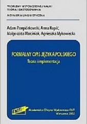 Okładka książki Formalny opis języka polskiego - Teoria i implementacja