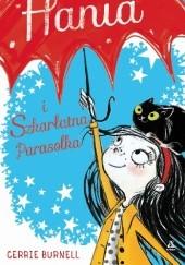 Okładka książki Hania i Szkarłatna Parasolka Cerrie Burnell