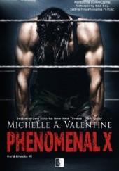 Okładka książki Phenomenal X Michelle A. Valentine
