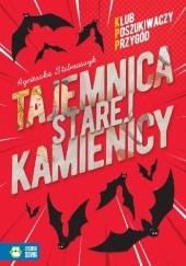 Okładka książki Tajemnica starej kamienicy. Klub Poszukiwaczy Przygód Agnieszka Stelmaszyk
