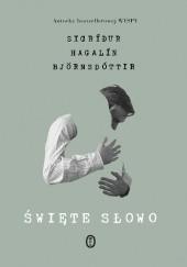 Okładka książki Święte słowo Sigríður Hagalín Björnsdóttir