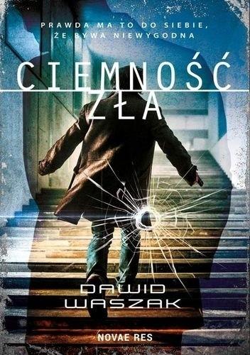 Okładka książki Ciemność zła Dawid Waszak