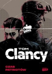 Okładka książki Czas patriotów Tom Clancy