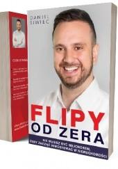 Okładka książki Flipy od zera Daniel Siwiec